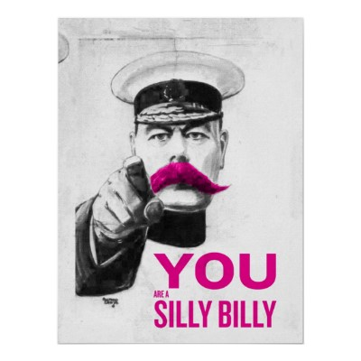 you_are_a_silly_billy_poster-rf9066f53d9414a67abe8b08a9d421578_a642f_400.jpg